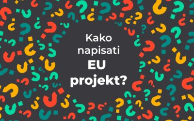 Kako napisati EU projekt? #vol.2