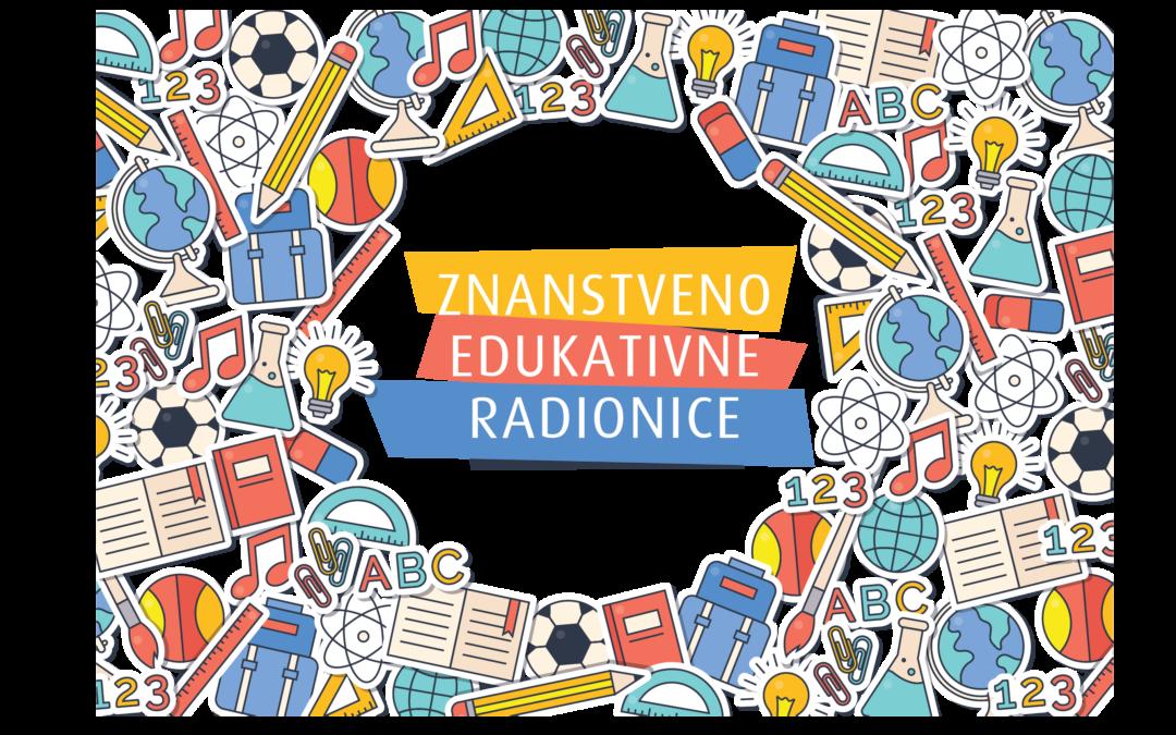 Znanstveno – edukativne radionice
